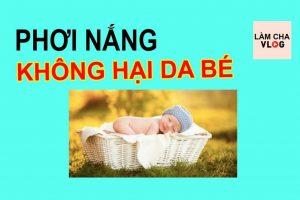 phoi-nang-cho-be-khong-hai-da